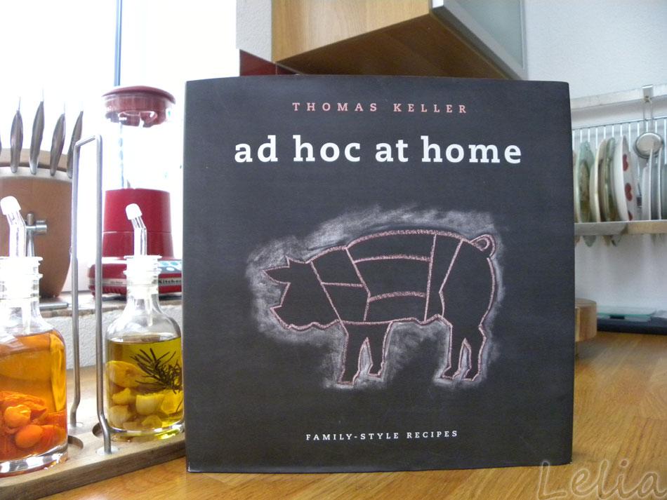 Ad Hoc At Home - Thomas Keller